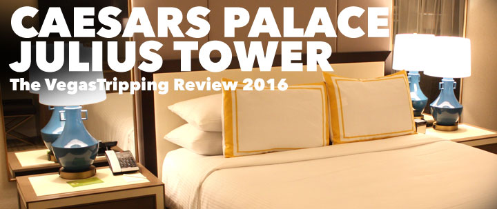 Caesars Palace Julius Tower Review 2016 VegsaTripping.com
