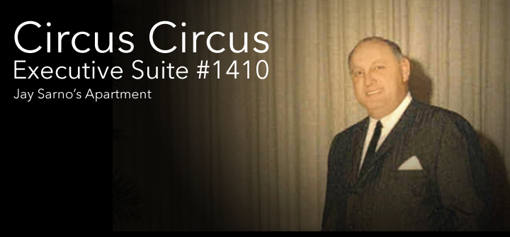 Circus Circus Executive Suite 1410 Jay Sarno Apartment