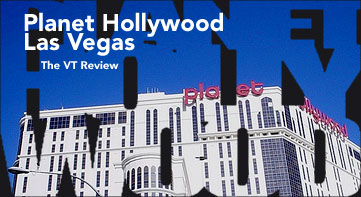 Planet Hollywood Las Vegas - The VegasTripping Review 2007