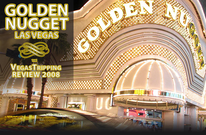 Golden Nugget Las Vegas Hotel Review - VegasTripping.com