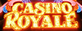 Casino Royale Tips, Reviews and Photos
