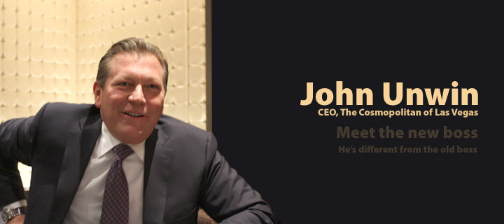 Interview with John Unwin Cosmopolitan of Las Vegas CEO