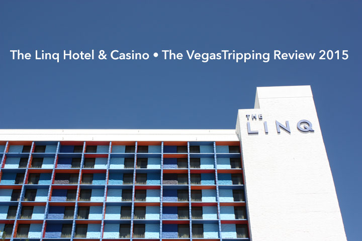 LINQ Hotel & Casino Room Review 2015