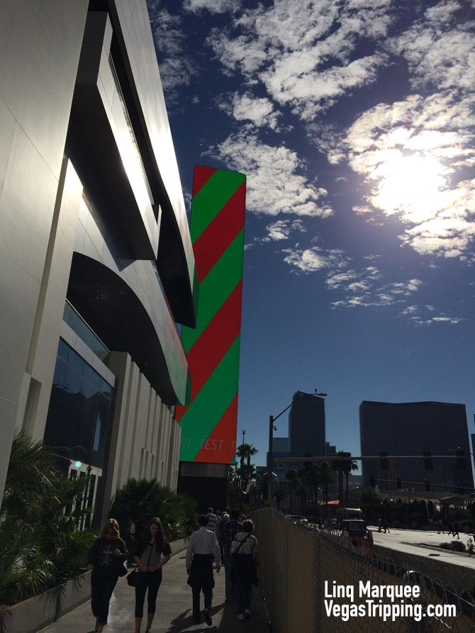 Thoughts On The Linq Marquee : VegasTripping com