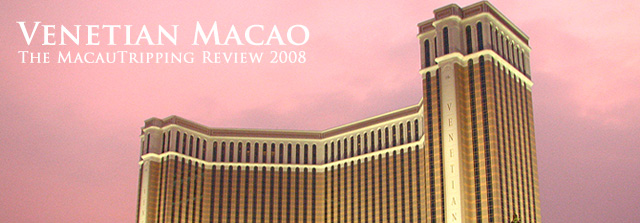 Venetian Macao Review on MacauTripping