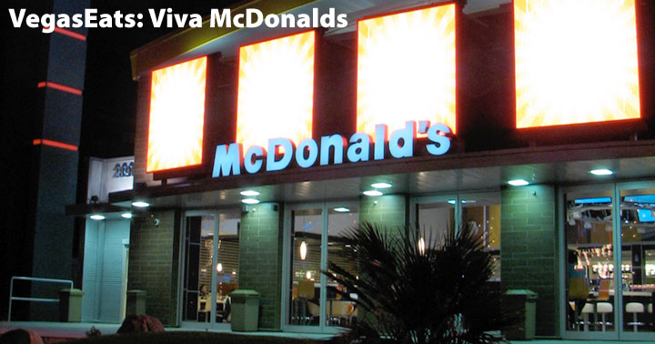 Viva McDonalds Las Vegas Strip Review